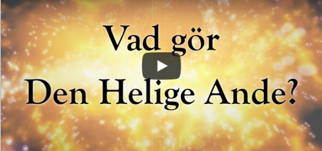 Vad gör Den Helige Ande? (Video från Logia)