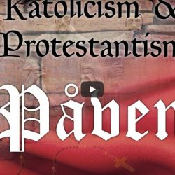 Katolicism & Protestantism – Påven (video från Logia)