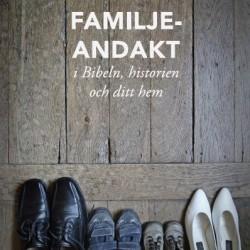 """Utdrag ur """"Familjeandakt"""" av Don Whitney"""