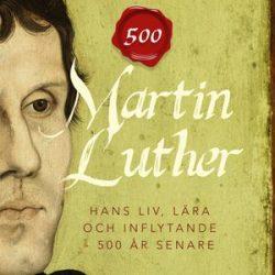 Martin Luther – ny bok på svenska