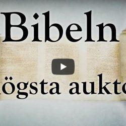 Bibeln – Vår högsta auktoritet  (video från Logia)