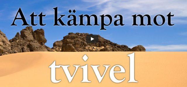 Att kämpa mot tvivel (video från Logia)