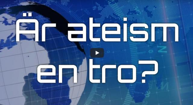 Är ateism en tro? (video från Logia)