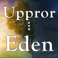 Uppror i Eden