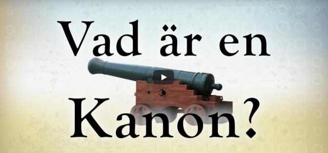 Vad är en kanon? (video från Logia)