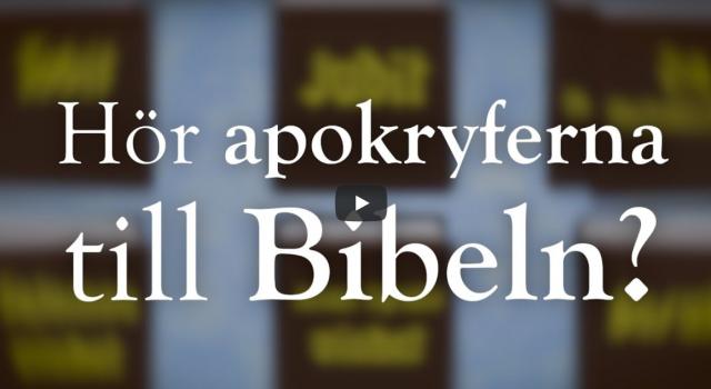 Hör apokryferna till Bibeln? (video från Logia)
