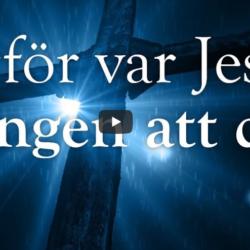 Varför var Jesus tvungen att dö? (Logia)