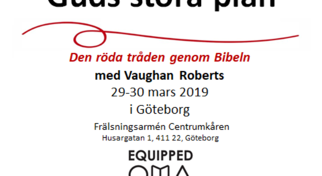 Guds stora plan – Konferens med Vaughan Roberts i Göteborg