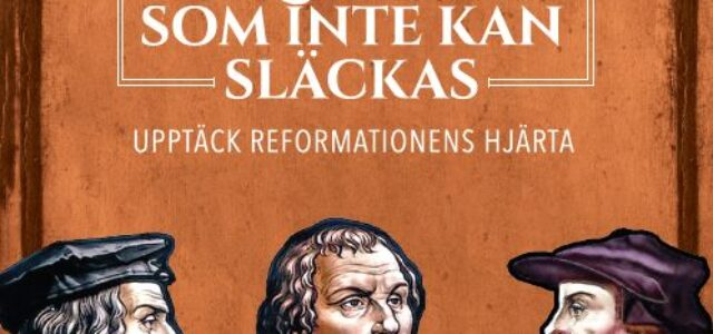 Ny bok: Lågan som inte kan släckas: Upptäck reformationens hjärta, av Michael Reeves