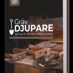 Ny bok: Gräv djupare: Verktyg för att hitta Bibelns skatter, av Nigel Beynon & Andrew Sach